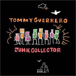 Amazon.co.jp: Junk Collector: トミー・ゲレロ: 音楽