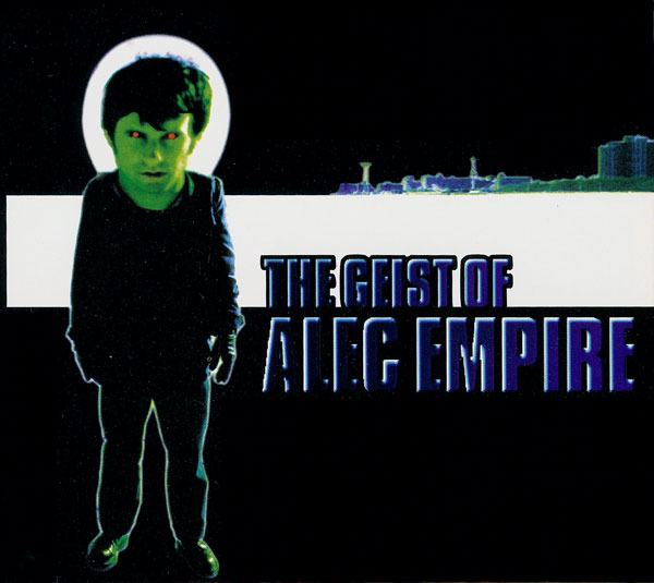 Images for Alec Empire - The Geist Of Alec Empire