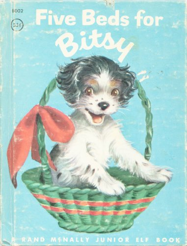 Five Beds for Bitsy: A Puppy Grows Up: Ian Munn, Elizabeth Webbe: Amazon.com: Books
