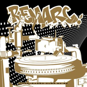 Remarc - Unreleased Dubs 94-96 at Discogs