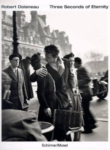 Amazon.co.jp: Three Seconds of Eternity: Robert Doisneau: 洋書