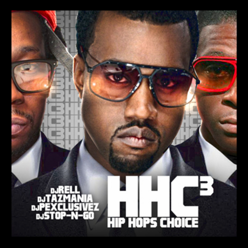 Various Artists - Hip Hops Choice 3 Hosted by Dj Rell, Dj Tazmania, Dj Stop N Go, Dj P Exclusivez // Free Mixtape @ DatPiff.com
