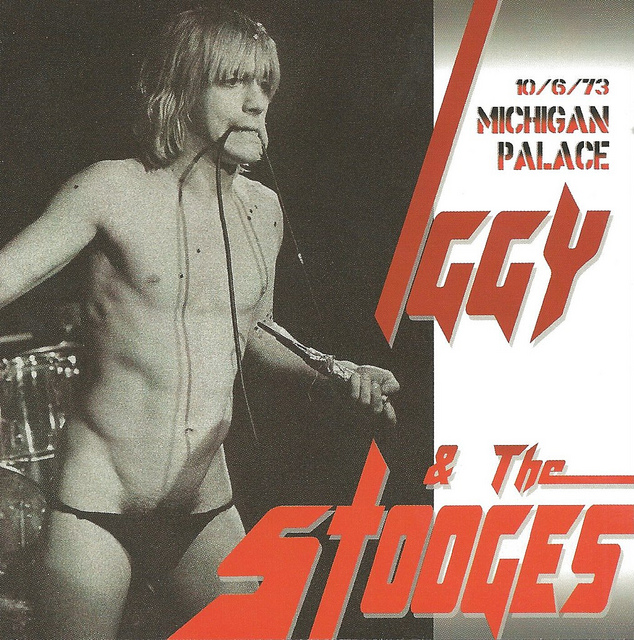 Iggy and the Stooges Michigan Palace 10-6-73 | Flickr - Photo Sharing!