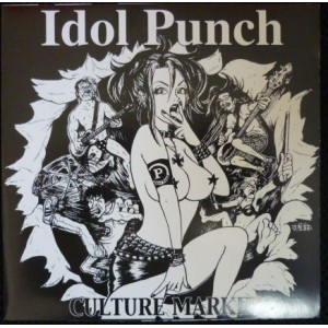 """IDOL PUNCH """"Culture Market"""" 7""""EP - CYCLONE RECORDS"""
