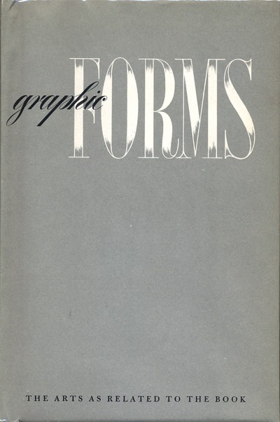 Graphic Forms: The Arts as Related to the Book | Paul Rand, American Modernist (1914-1996)