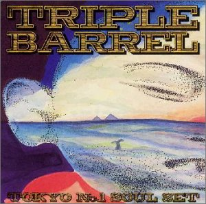 Amazon.co.jp: TRIPLE BARREL: TOKYO No.1 SOUL SET: 音楽