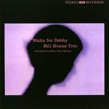Amazon.co.jp: Waltz for Debby: Bill Evans, Scott LaFaro: 音楽