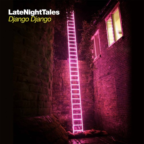 """Django Django to curate """"Late Night Tales"""" compilation 