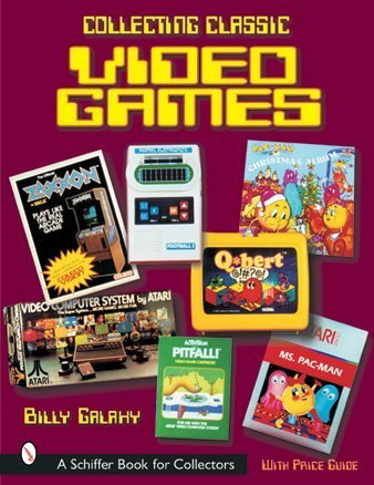 Amazon.co.jp: Collecting Classic Video Games (Schiffer Book for Collectors): Billy Galaxy: 洋書