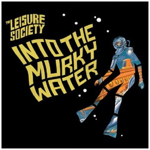 Amazon.co.jp: Into the Murky Water: The Leisure Society: 音楽