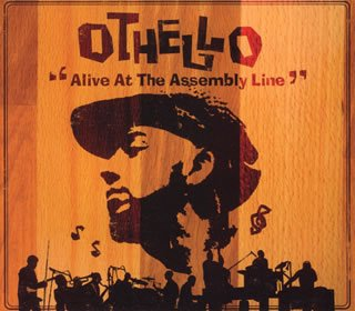 Amazon.co.jp: Alive At The Assembly Line: Othello: 音楽