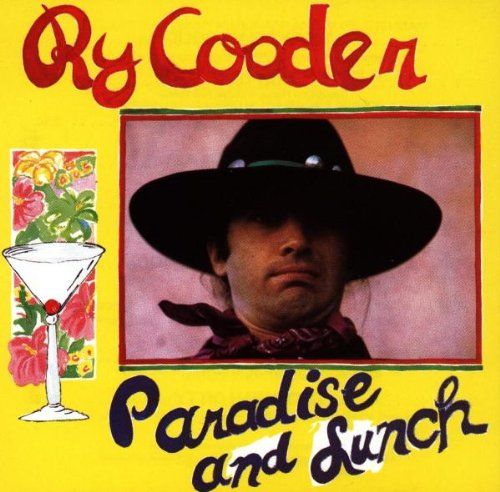Amazon.co.jp: Paradise & Lunch: Ry Cooder: 音楽
