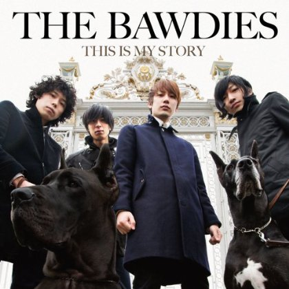 Amazon.co.jp: THIS IS MY STORY: THE BAWDIES