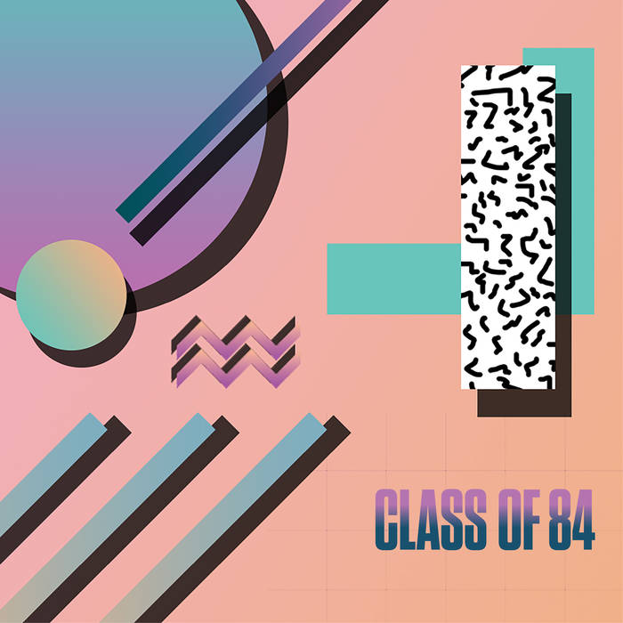 Class of 84 | Adhesive Sounds