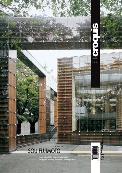 El Croquis - Architecture Magazine - ISSUES AVAILABLE - N.151 - SOU FUJIMOTO 2003-2010