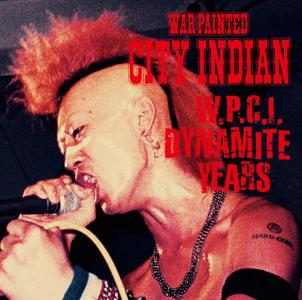 ■WAR PAINTED CITY INDIAN / W.P.C.I. DYNAMITE YEARS (CD+DVD)■ - FUUDOBRAIN ONLINE STORE