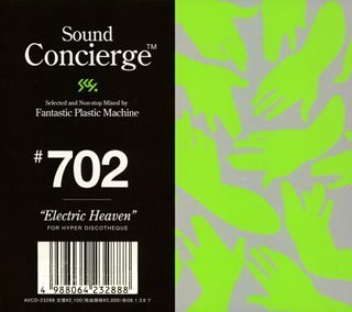 """Amazon.co.jp: Sound Concierge #702""""Electric Heaven""""selected and Non-stop Mixed by Fantastic Plastic Machine FOR HYPER DISCO THEQUE: 音楽"""