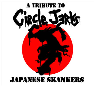 A TRIBUTE TO CIRCLE JERKS JAPANESE SKANKERS / VARIOUS ARTIST / HHI-002 | 中古レコード・新譜CD 販売 通販 TIMEBOMB RECORDS 大阪