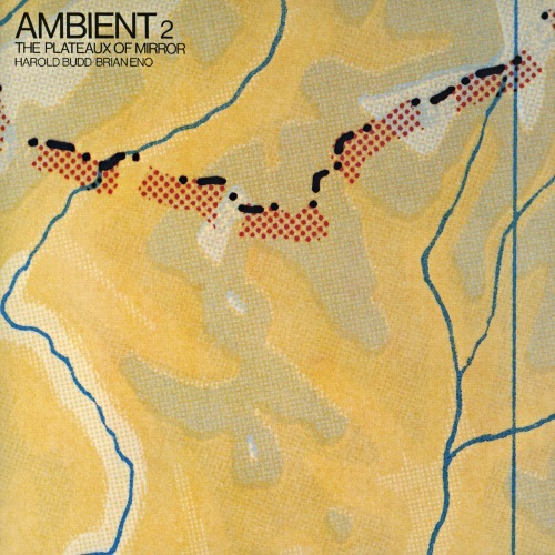 Amazon.co.jp: Plateaux of Mirror: Ambient 2/Remastered: Harold Budd: 音楽