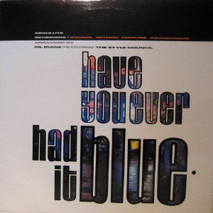 The Style Council / Have You Ever Had It Blue (12inch) - Casuals Records 『カジュレコ』 Online Shop