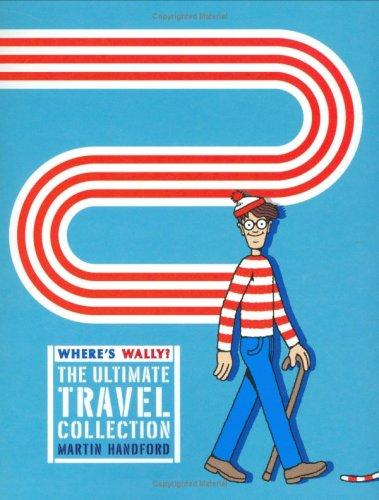 """Amazon.co.jp: Where's Wally? The Ultimate Travel Collection: """"Where's Wally?"""" WITH """"Where's Wally Now?"""" AND """"Where's Wally? The Fantastic Journey"""" AND """"Where's Wally? In Hollywood"""" AND """"Where's Wally?"""