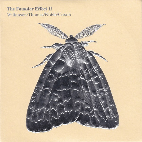 Wilkinson* / Thomas* / Noble* / Coxon* - The Founder Effect II (CD, Album) at Discogs