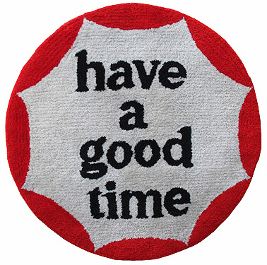 have a good time RUGMAT - have a good time