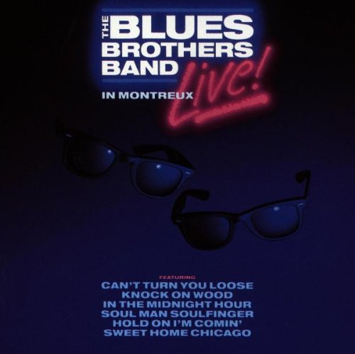 Amazon.co.jp: Live in Montreux: The Blues Brothers: 音楽