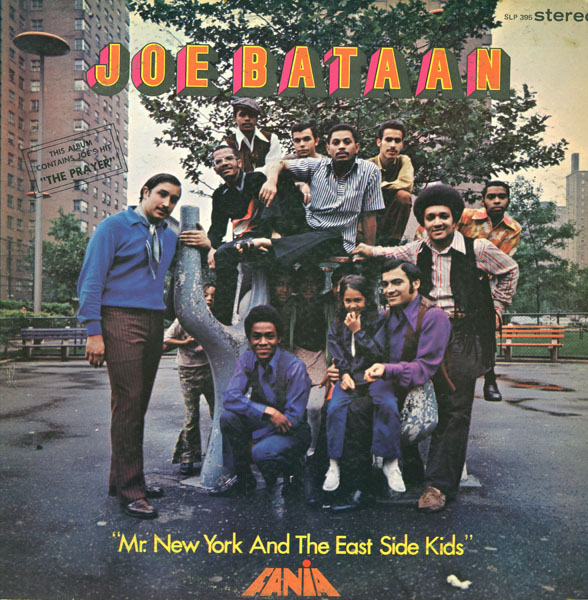 Images for Joe Bataan - Mr. New York And The East Side Kids