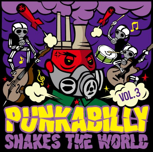 Amazon.co.jp: Punkabilly Shakes The World Vol.3: 音楽