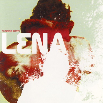 Bruit Clair Records : Lena : Floating Roots