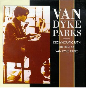 Amazon.co.jp: Idiosyncratic Path: Best of: Van Dyke Parks: 音楽