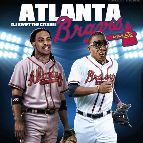 Various Artists - The Atlanta Braves Hosted by The Citadel & DJ Swift // Free Mixtape @ DatPiff.com