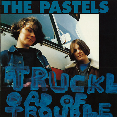 Images for Pastels, The - Truckload Of Trouble