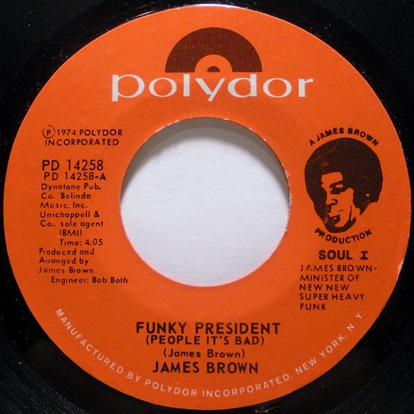 Images for James Brown - Funky President (People It's Bad)