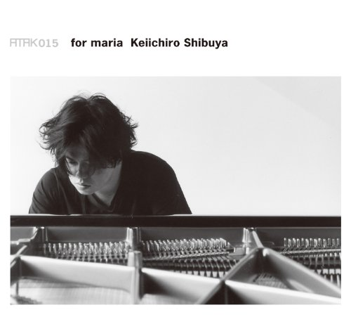 Amazon.co.jp: ATAK015 for maria: Keiichiro Shibuya