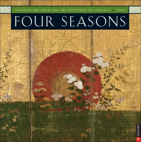 Four Seasons: Japanese Art From The Art Institute of Chicago 2008 Wall: Universe Publishing: 9780789316288: Amazon.com: Books