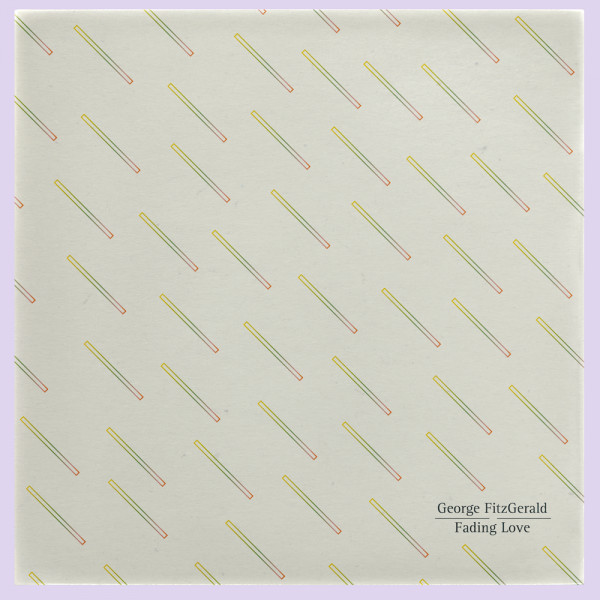 Fading Love by George Fitzgerald | Album Review | The Line Of Best Fit