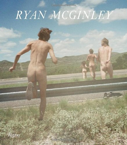Amazon.com: Ryan McGinley: Whistle for the Wind (9780847838318): Chris Kraus, John Kelsey, Gus Van Sant: Books