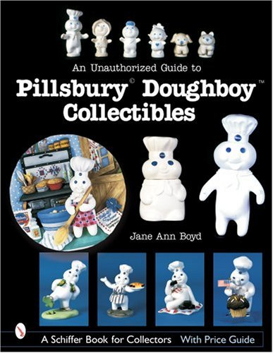 Amazon.com: An Unauthorized Guide to Pillsbury Doughboy Collectibles (9780764320767): Jane Ann Boyd: Books