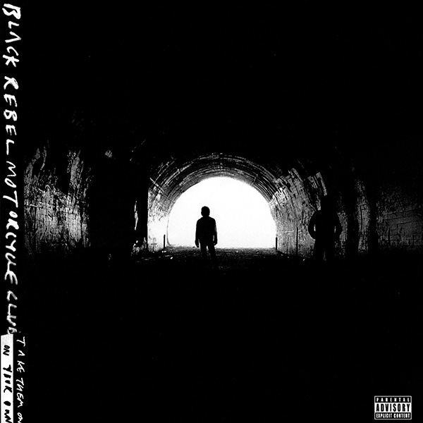 Images for Black Rebel Motorcycle Club - Take Them On, On Your Own