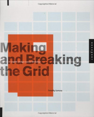 timothy samara making and breaking the grid a graphic design
