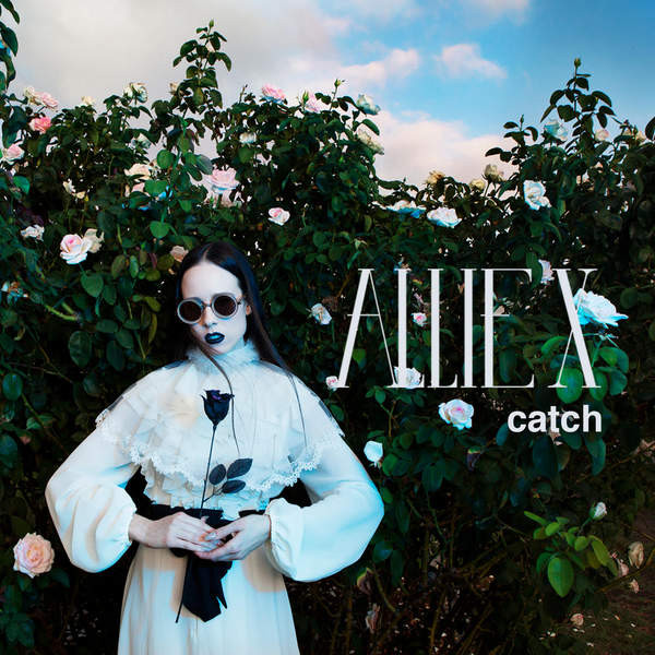 Allie X* - Catch (File, MP3) at Discogs
