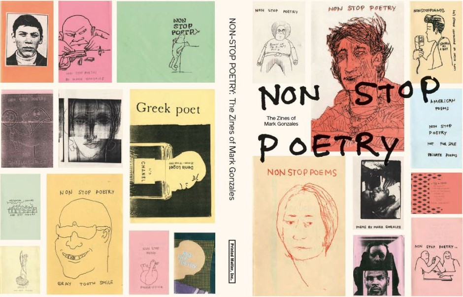 Non Stop Poetry : The Zines of Mark Gonzales | WHAT YOU WRITE .COM