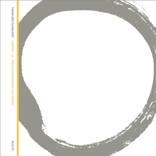 Amazon.co.jp: looping I-VI (and other assorted love songs): Frank Bretschneider: MP3ダウンロード