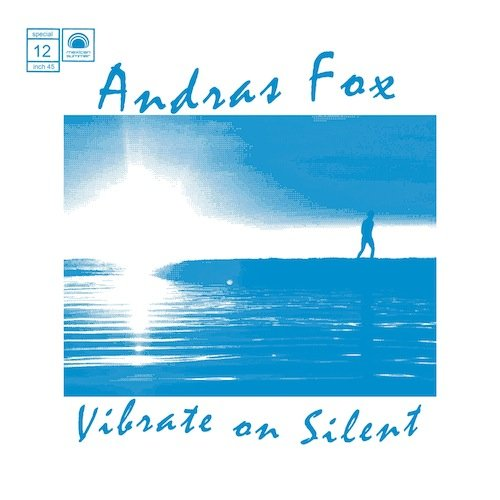 Images for Andras Fox - Vibrate On Silent