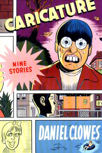 Amazon.co.jp: Caricature: Daniel Clowes: 洋書