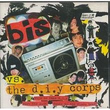 Bis vs. the D.I.Y. Corps - Wikipedia, the free encyclopedia