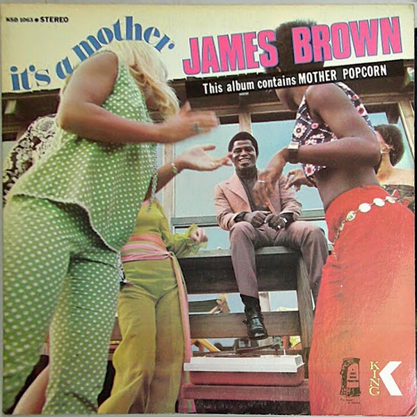 James Brown - It's A Mother at Discogs