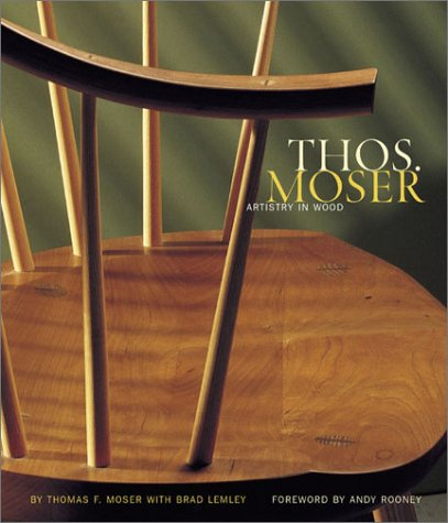 Amazon.co.jp: Thos. Moser: Artistry in Wood: Thomas Moser, Brad Lemley: 洋書